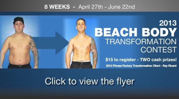 Fitness Factory - Beach Body Transformation Contest